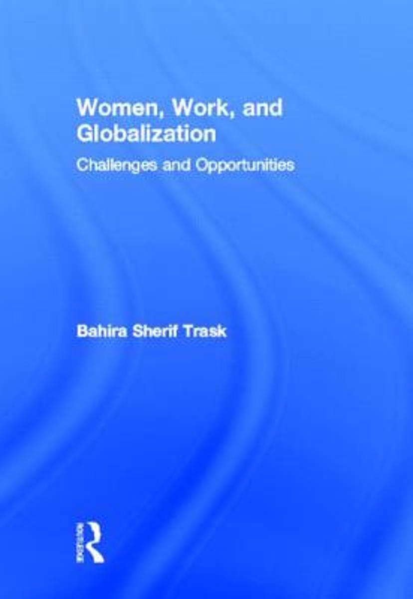 women work and globalization trask bahira sherif