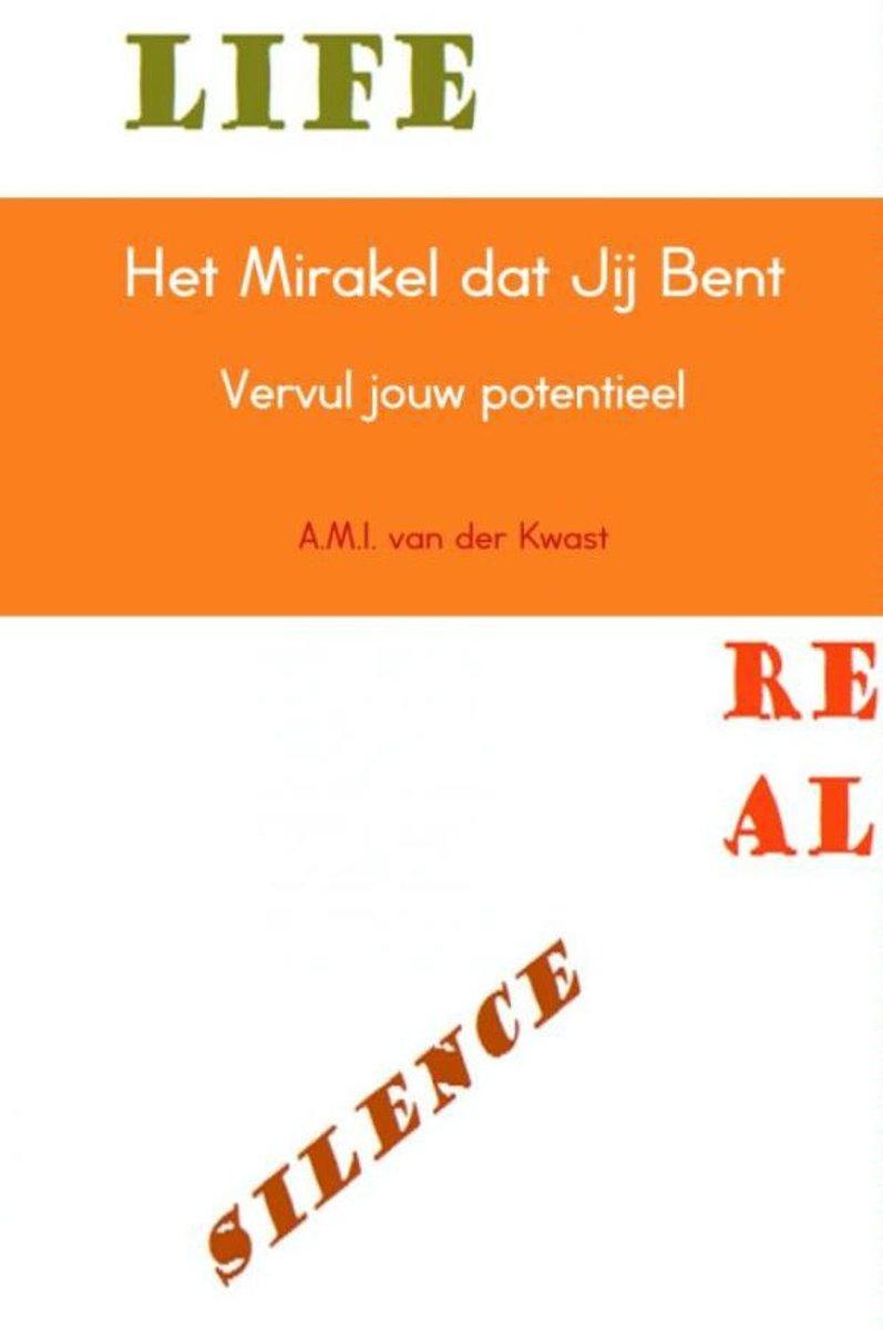 bol.com | Het mirakel dat jij bent, A.M.I. van der Kwast ...