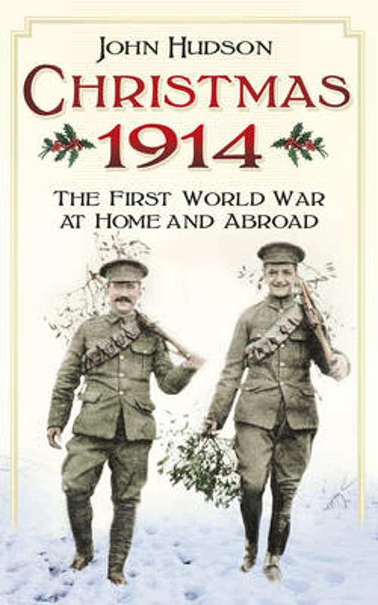 bol.com | Christmas 1914, John Hudson | 9780750960281 | Boeken