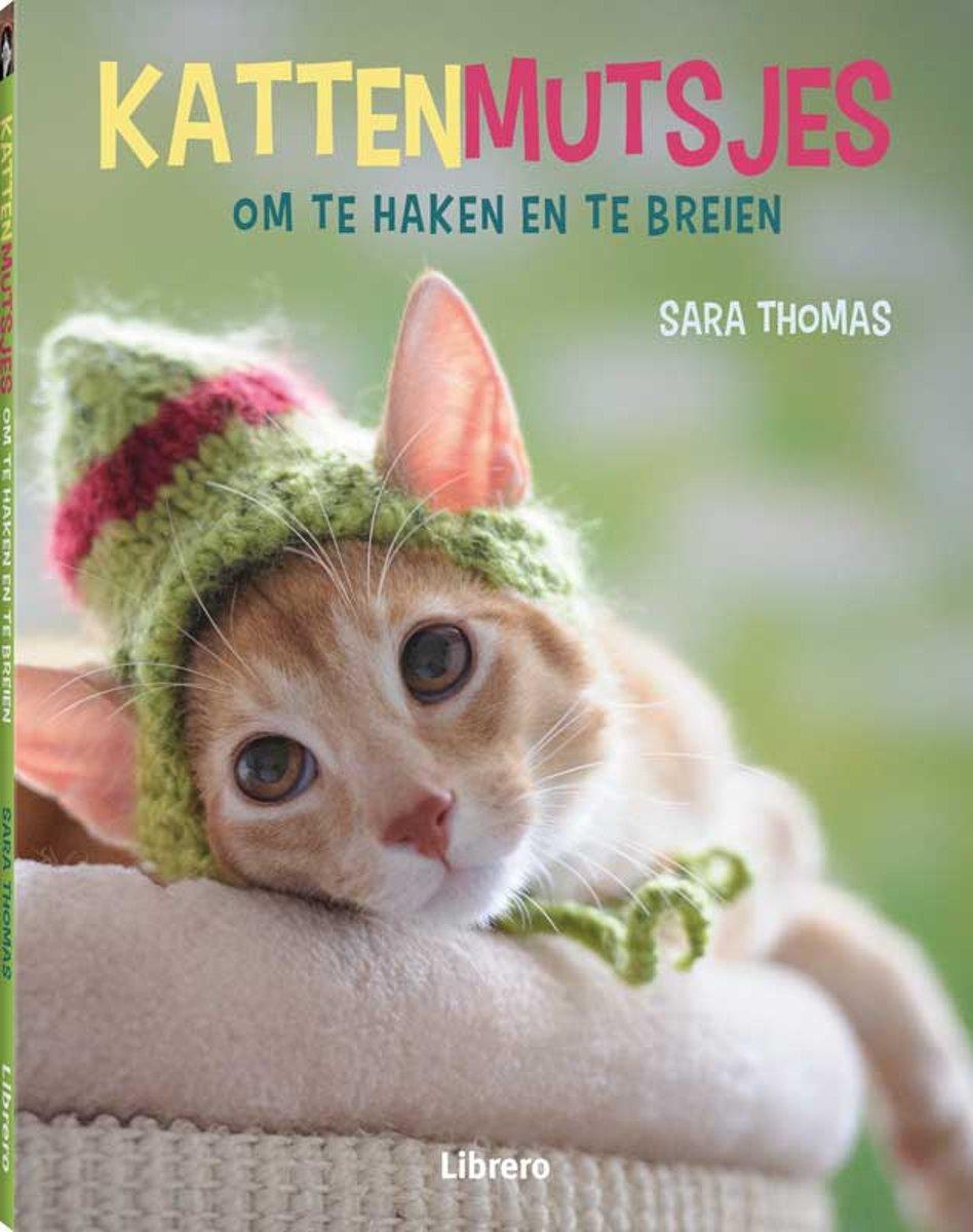 Bolcom Kattenmutsjes Om Te Haken En Te Breien Sara Thomas