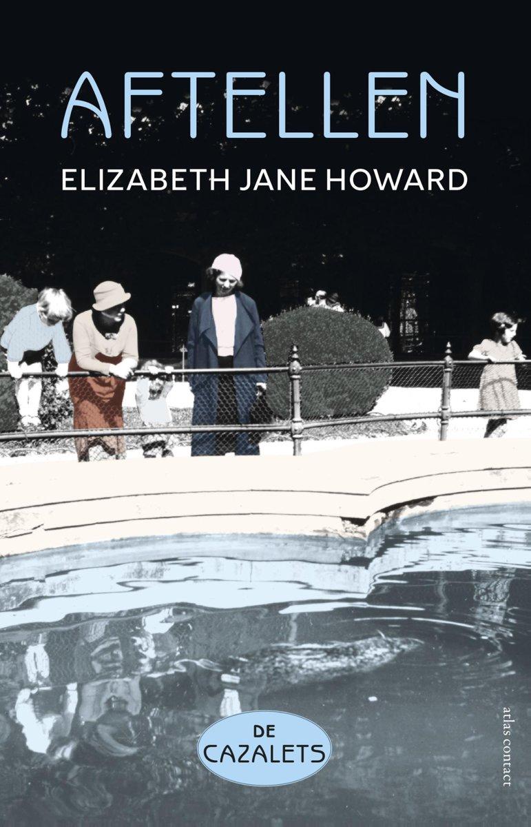 bol.com | De Cazalets 2 - Aftellen, Elizabeth Jane Howard | 9789025450588 |  Boeken