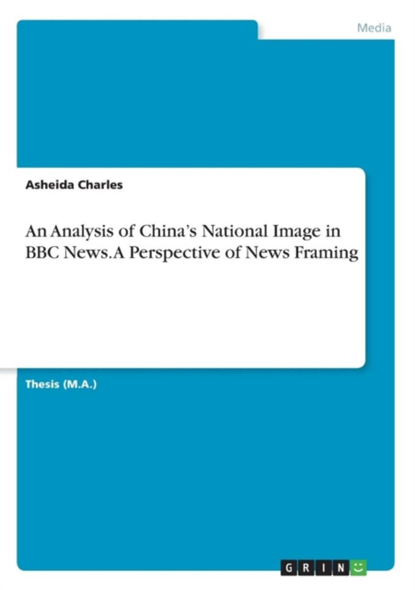 bol.com | An Analysis of China\'s National Image in BBC News. a ...