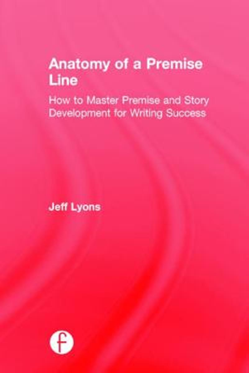 bol.com | Anatomy of a Premise Line | 9781138917583 | Jeff Lyons ...