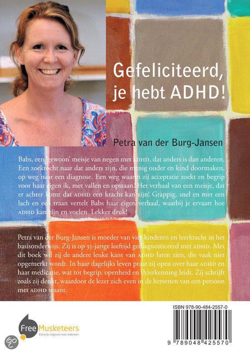 gefeliciteerd je hebt adhd bol.| Gefeliciteerd, je hebt ADHD!, Petra van der Burg Jansen  gefeliciteerd je hebt adhd