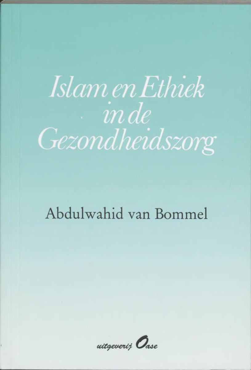 bol com | Islam en ethiek in de gezondheidszorg, Abdulwahid