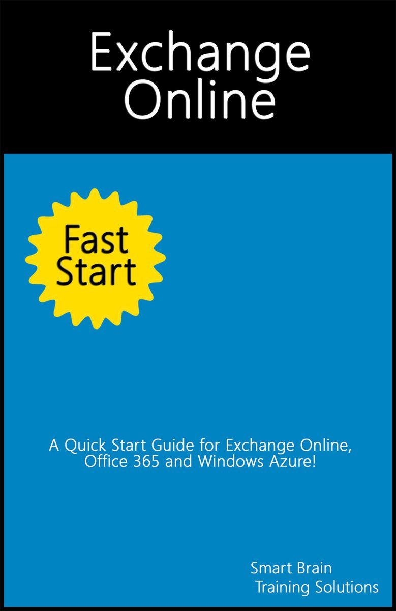 bol.com | Exchange Online Fast Start: A Quick Start Guide for Exchange  Online, Office 365 and.