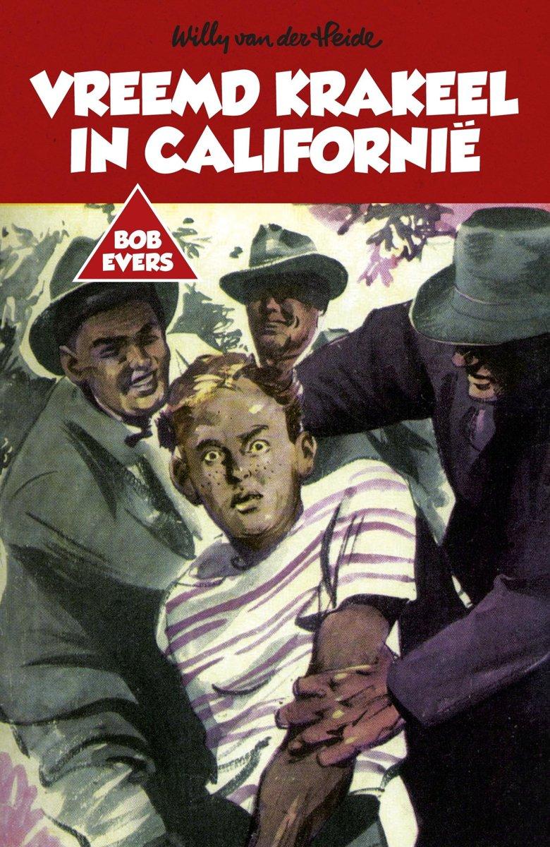 bol.com | Bob Evers 31 - Bob Evers: Vreemd krakeel in Californië (ebook),  Willy van der Heide |.