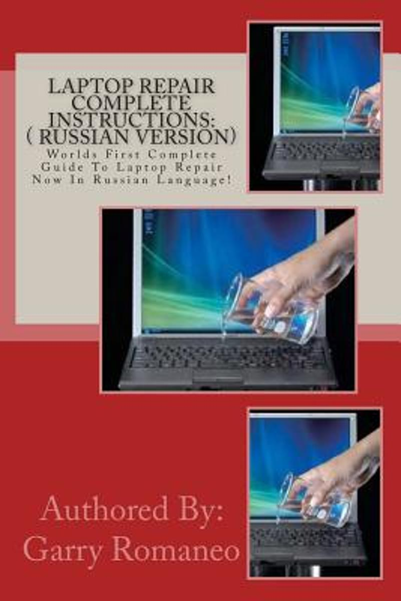 Laptop Repair Complete Instructions Garry Romaneo Diagram 9781470049737 Boeken