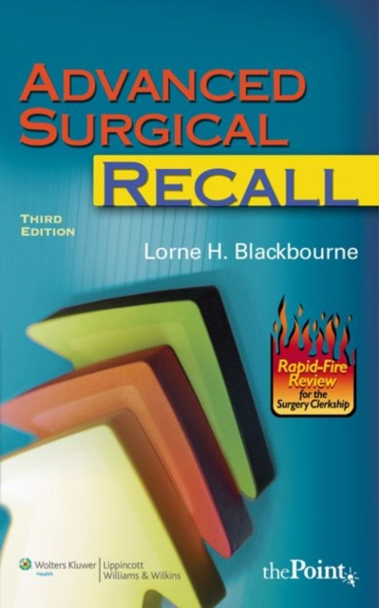 bol.com | Advanced Surgical Recall (Recall Series) | 9780781770682 | Lorne  H. Blackbourne | Boeken