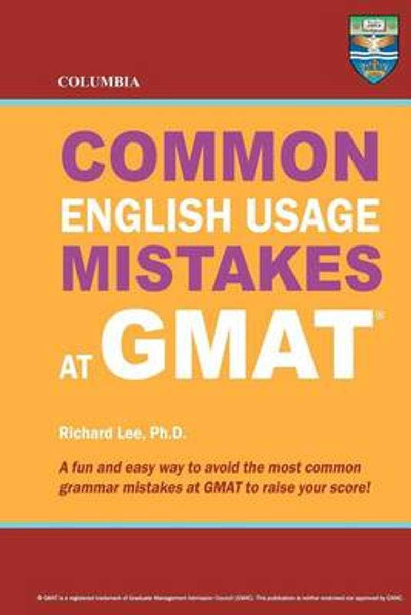 bol.com | Columbia Common English Usage Mistakes at GMAT, Richard Lee Ph D  | 9780988019164 | Boeken