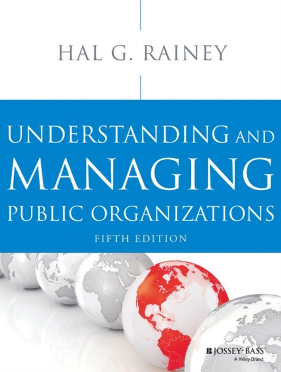 bol.com   Understanding and Managing Public Organizations, Hal G. Rainey    9781118583715   Boeken