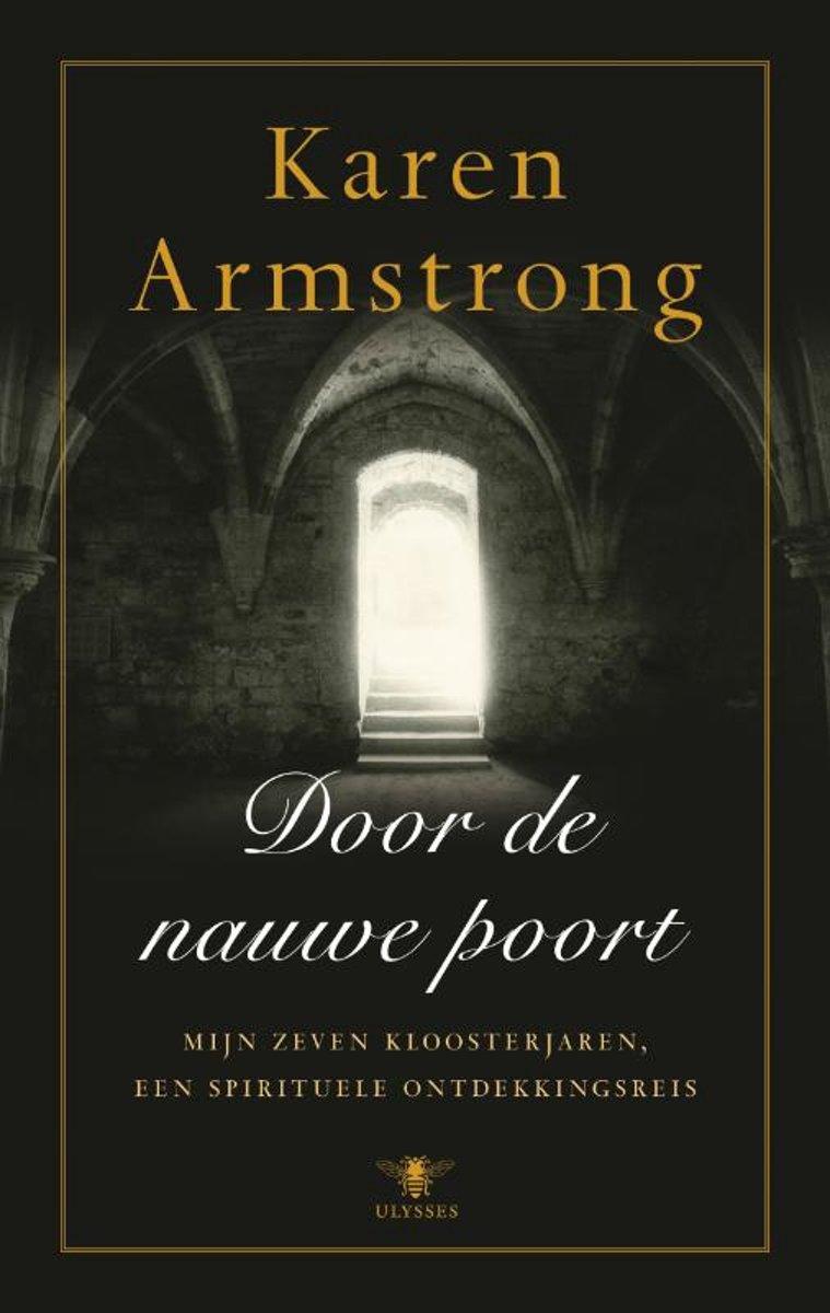 Karen Armstrong - Door de nauwe poort