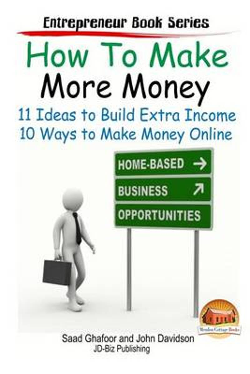 bol.com | How to Make More Money - 11 Ideas to Build Extra Income ...