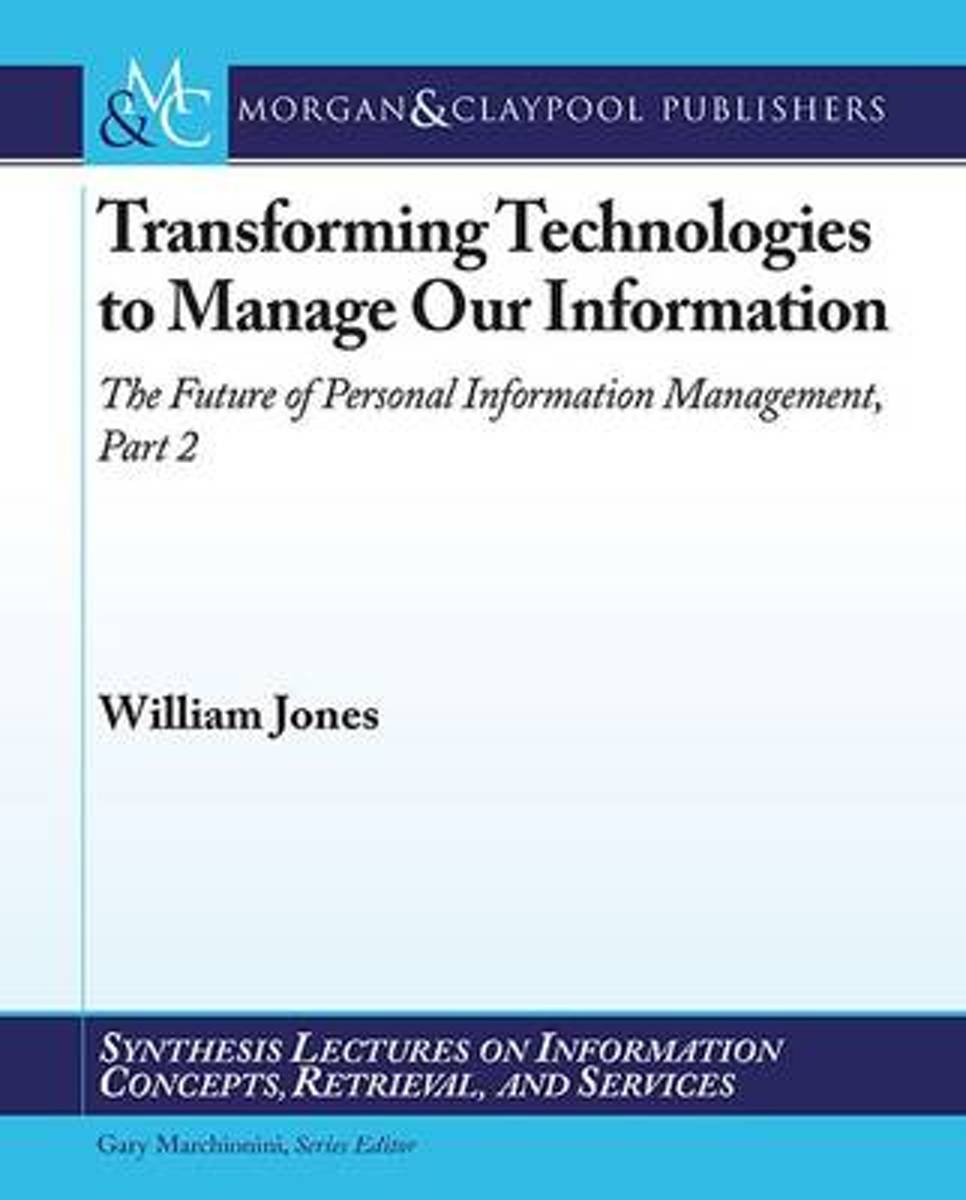 bol.com | Transforming Technologies to Manage Our Information (ebook),  William Jones |.