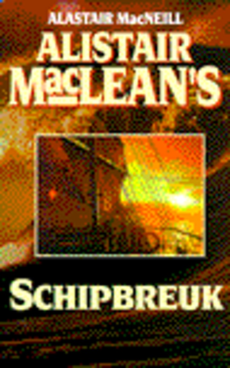 Alistair Maclean'S Schipbreuk