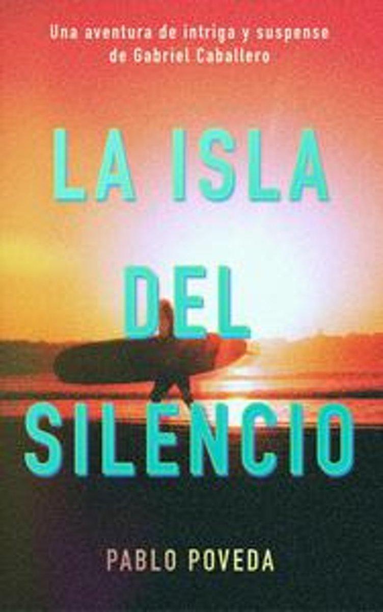 bol.com | La Isla del Silencio: Una aventura de intriga y suspense de Gabriel  Caballero (ebook),.