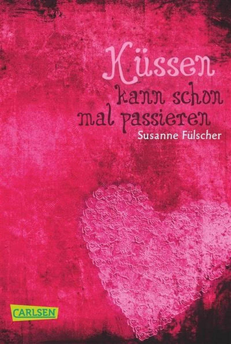 Bolcom Küssen Kann Schon Mal Passieren Ebook Susanne Fülscher