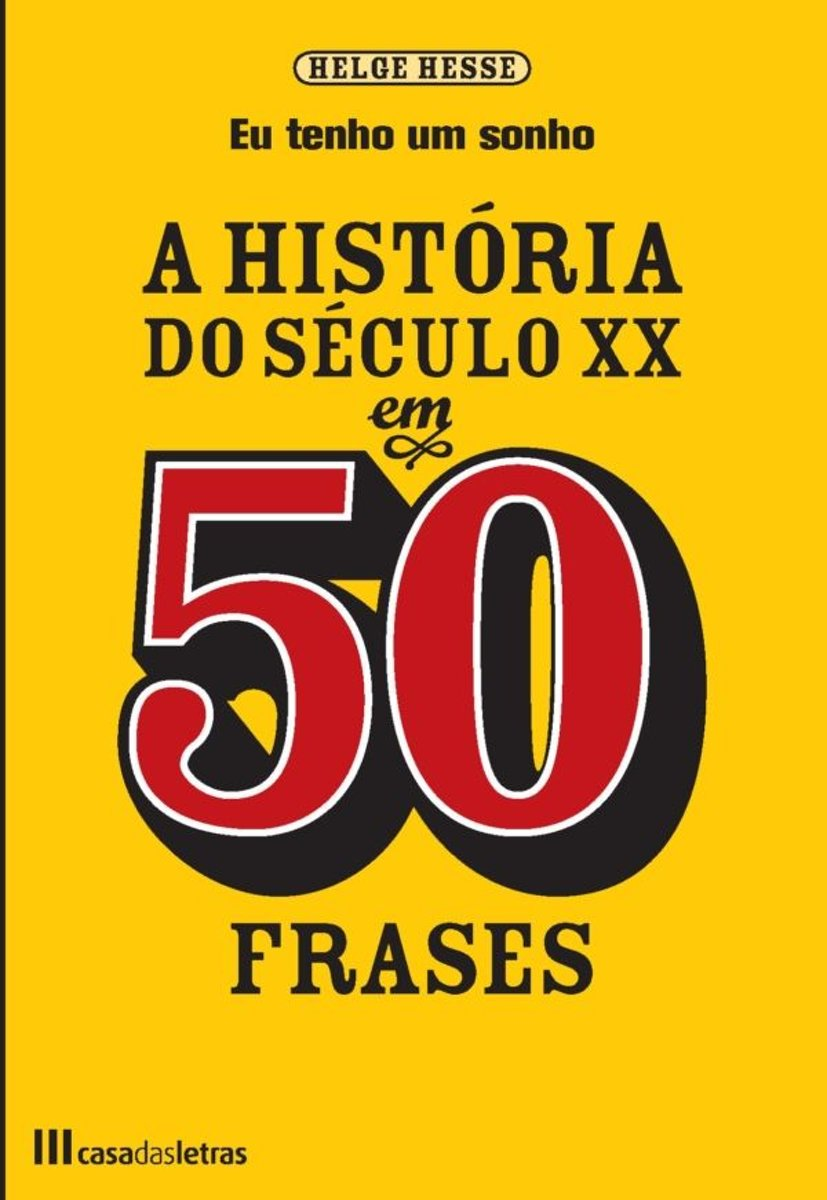 Bolcom A Historia Do Século Xx Em 50 Frases Ebook Helge Hesse