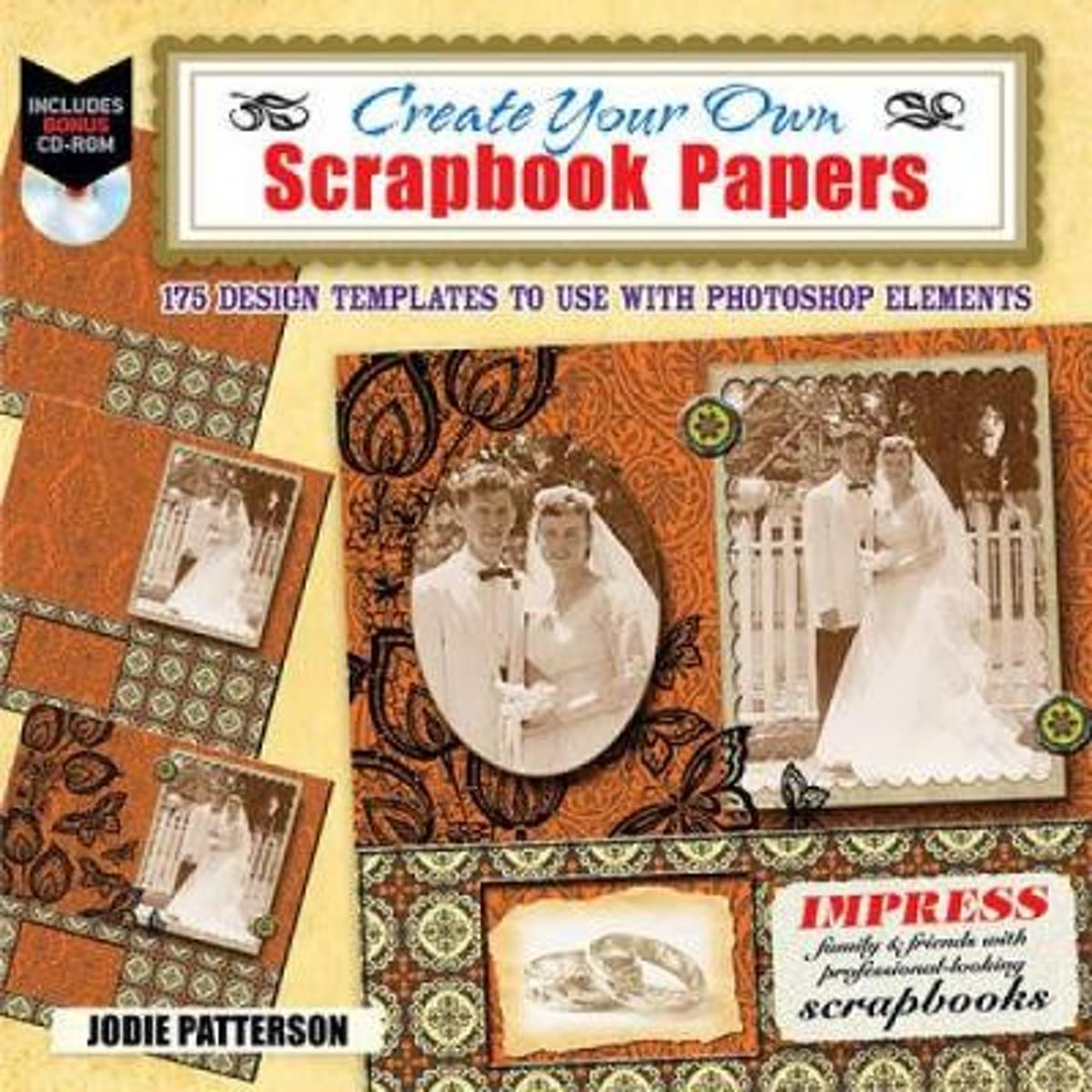 Bolcom Create Your Own Scrapbook Papers Jodie Patterson