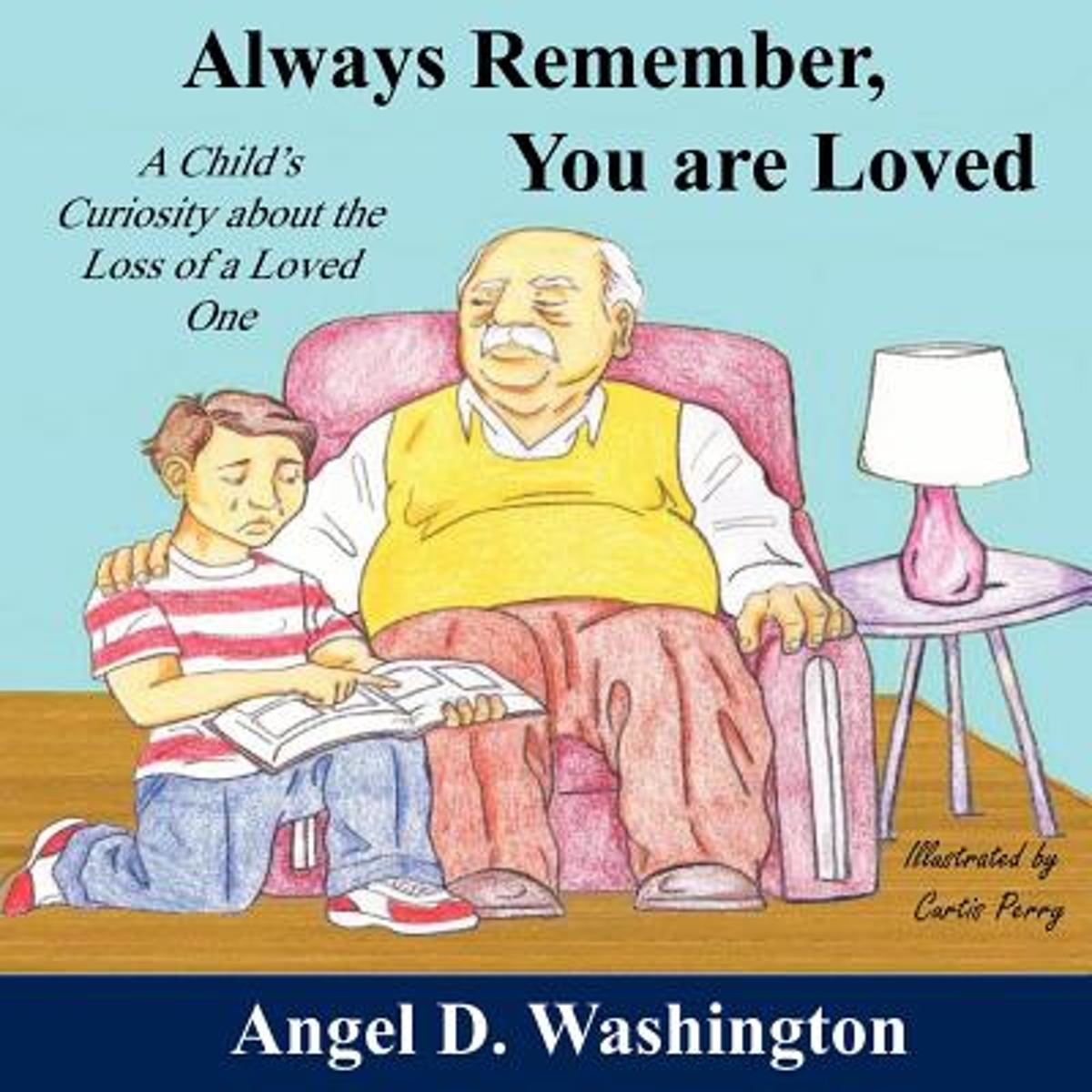 Bolcom Always Remember You Are Loved Angel D Washington