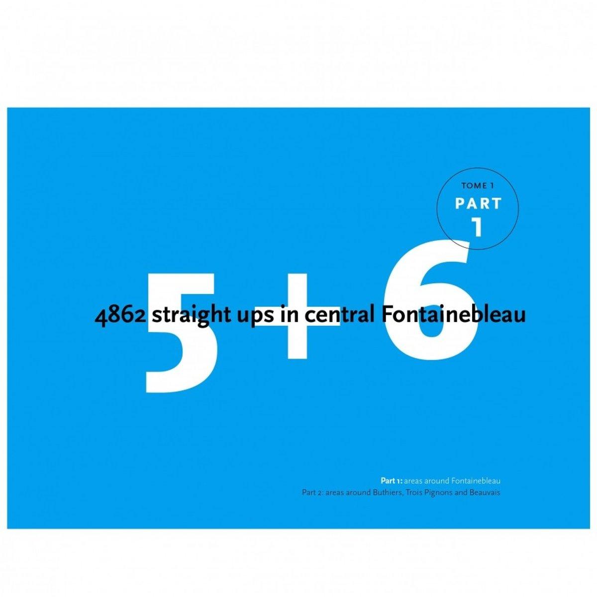 Bart van Raaij Fontainebleau 5+6 Deel 1 bijna 5000 boulderroutes