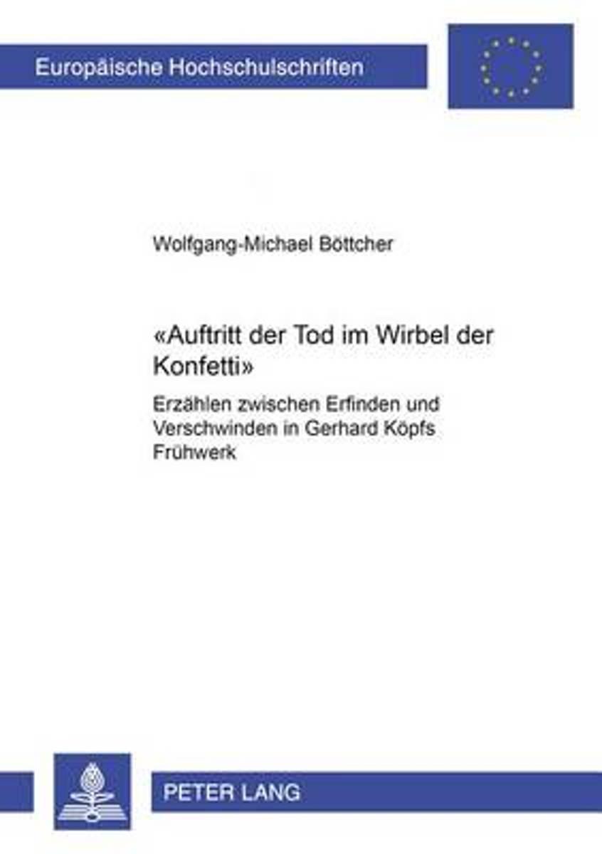 bol.com | -Auftritt Der Tod Im Wirbel Der Konfetti-, Wolfgang ...