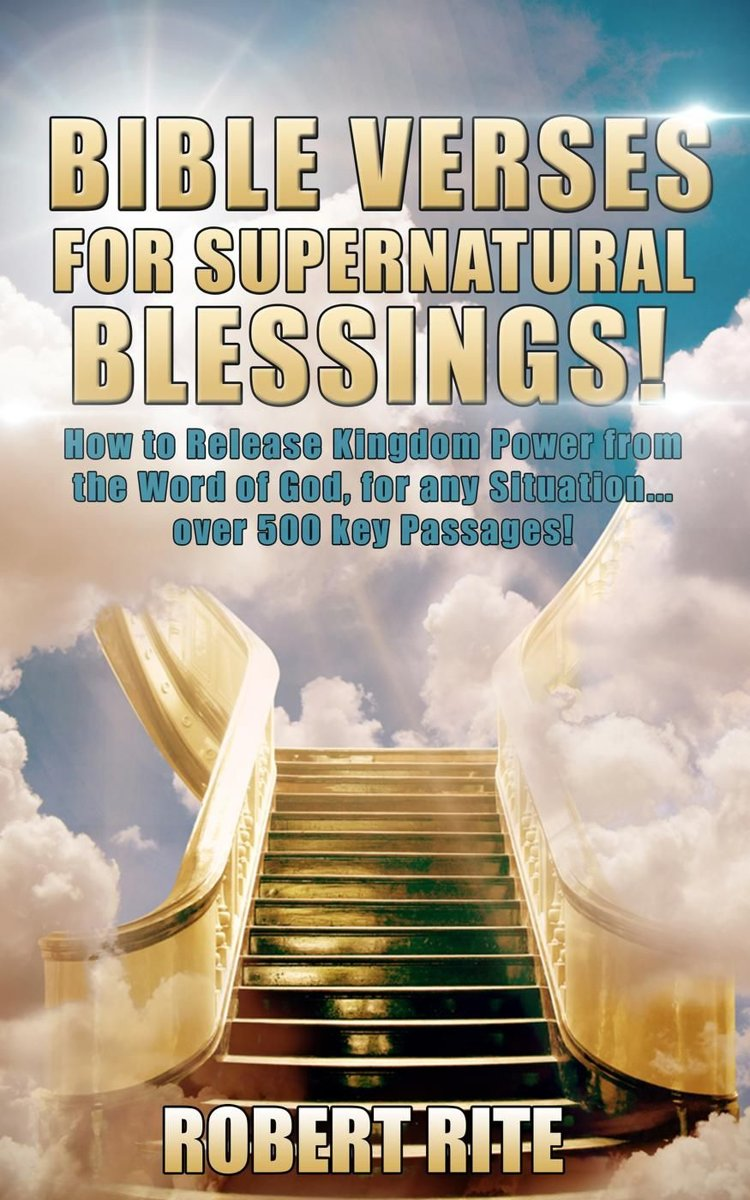Bolcom Bible Verses For Supernatural Blessings Ebook Robert