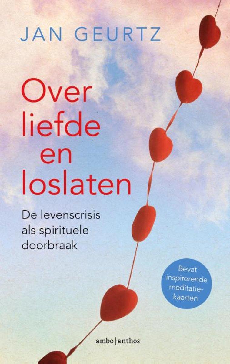 Bolcom Over Liefde En Loslaten Jan Geurtz