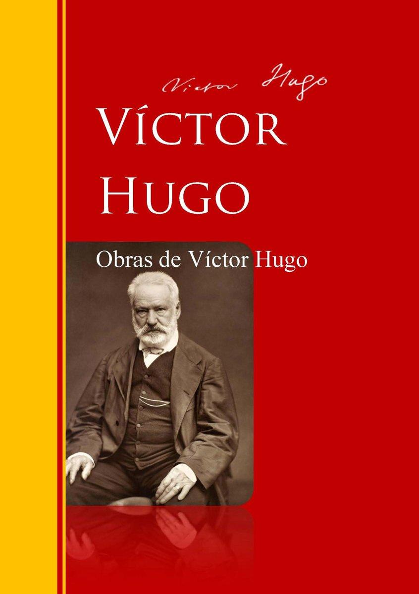 Victor Hugo: Biography and Creativity