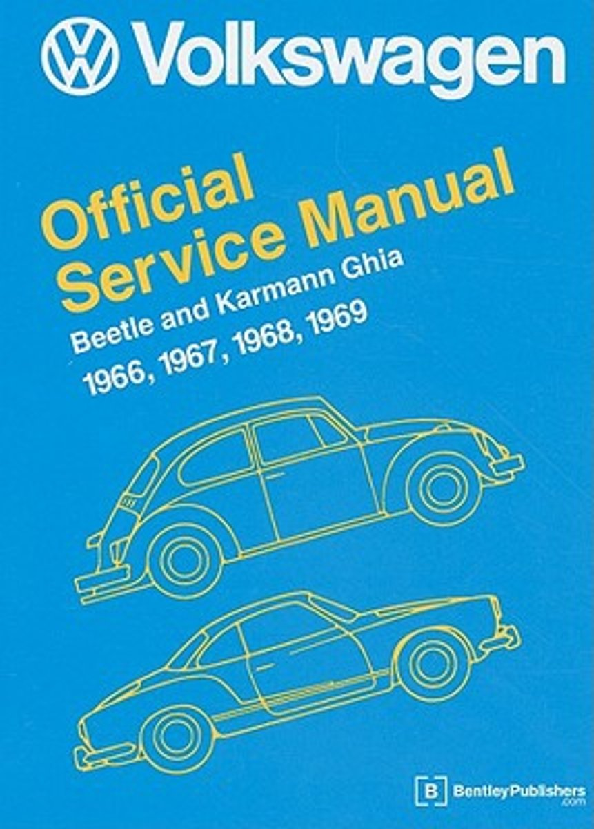 Volkswagen Beetle And Karmann Ghia Official Service Manual Engine Electrical System Troubleshooting 1966 1969 Inc