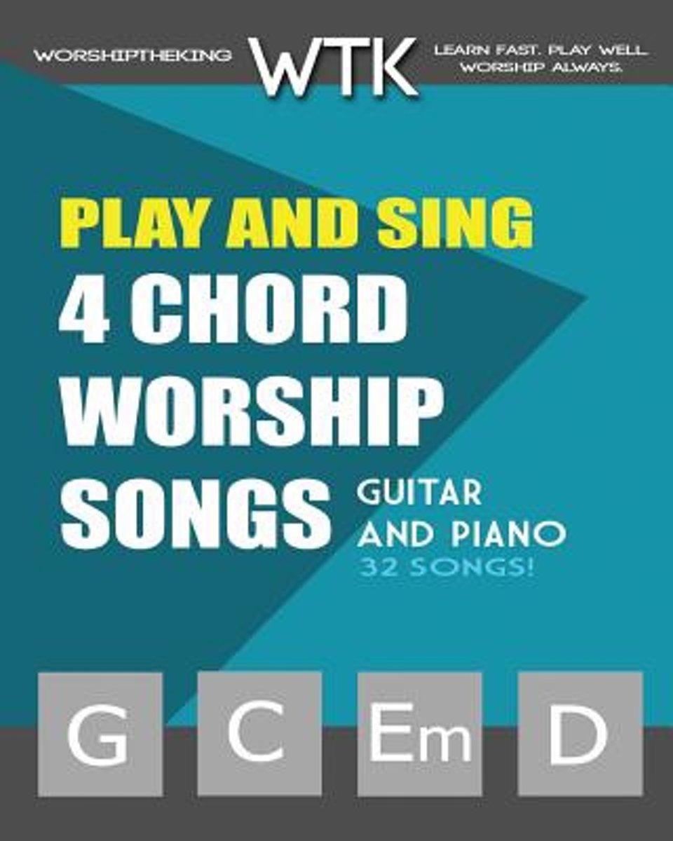 Bol Play And Sing 4 Chord Worship Songs G C Em D