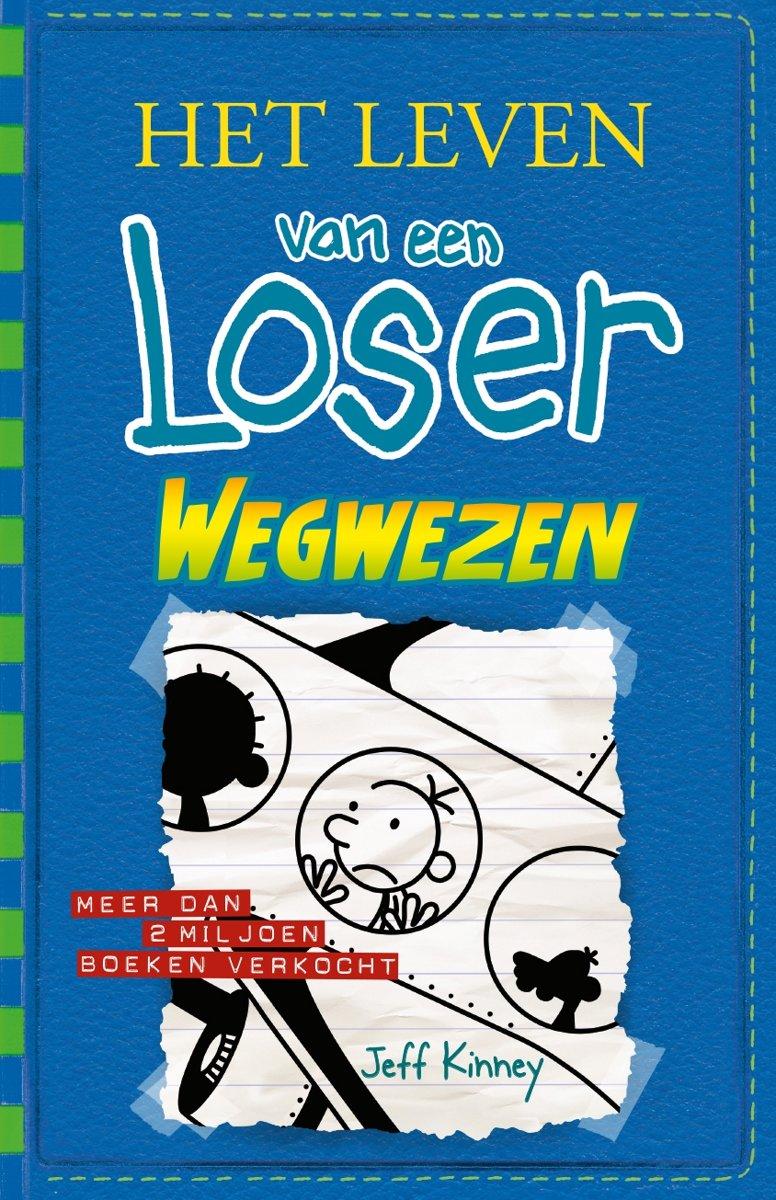 Afbeelding voor Het leven van een Loser 12 - Wegwezen
