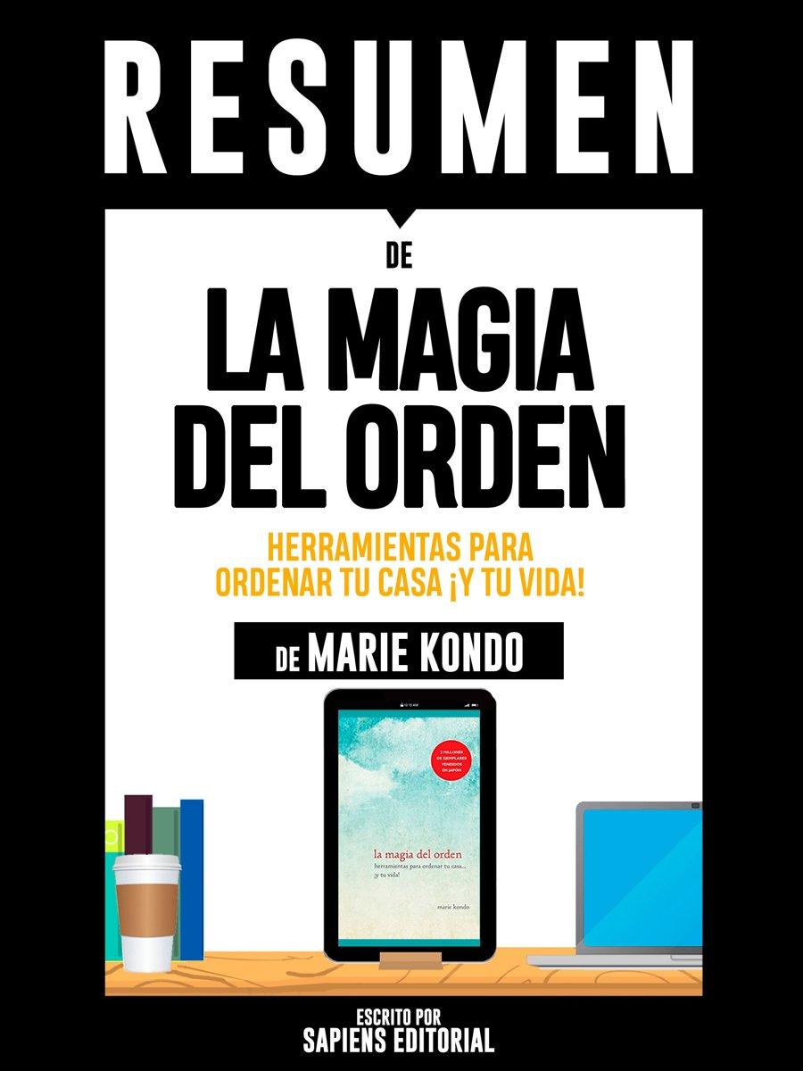 bol.com | Resumen De ''La Magia Del Orden: Herramientas Para Ordenar Tu Casa  ¡Y Tu Vida! - De.