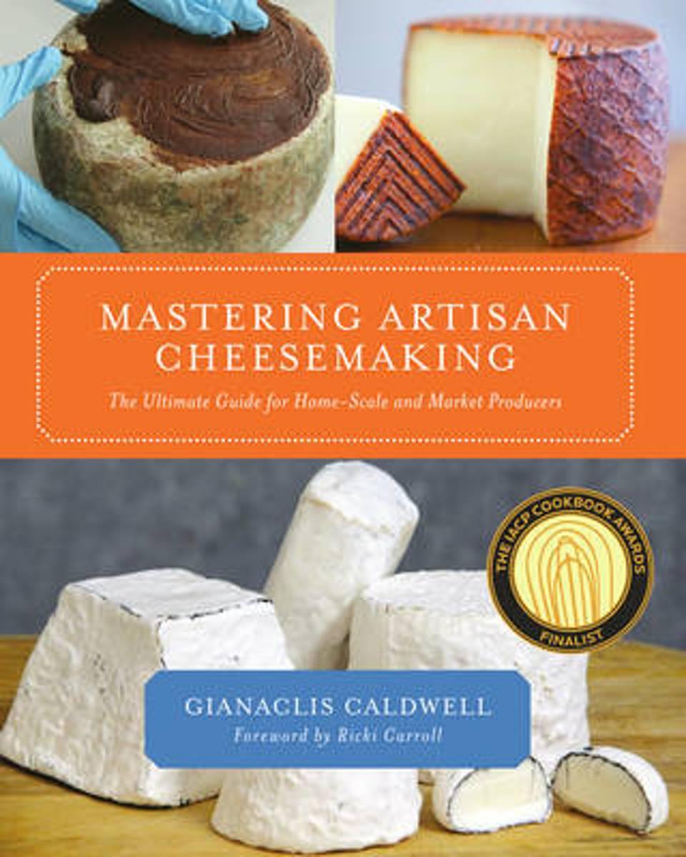 bol.com   Mastering Artisan Cheesemaking, Gianaclis Caldwell    9781603583329   Boeken