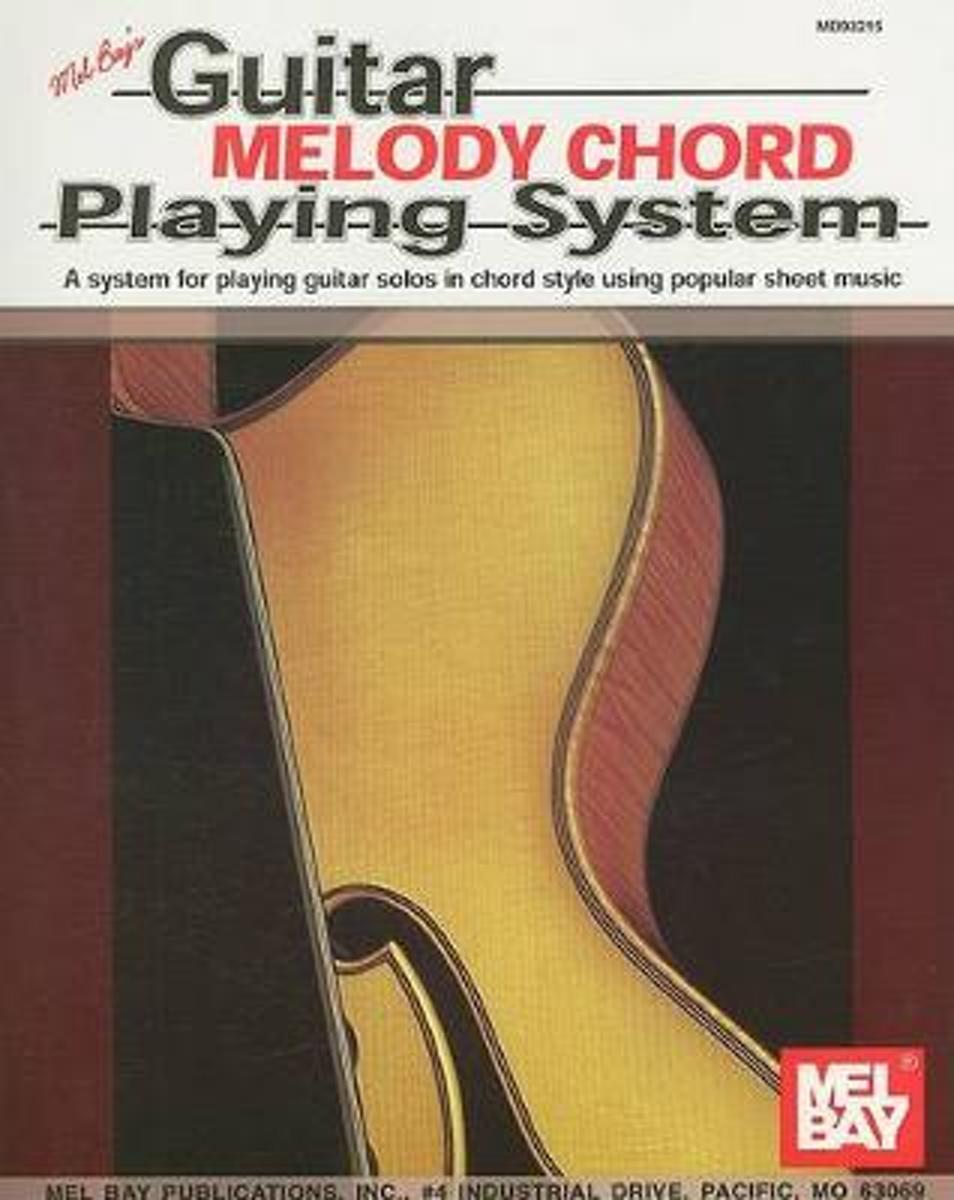Bol Guitar Melody Chord Playing System 9780871664945 Mel