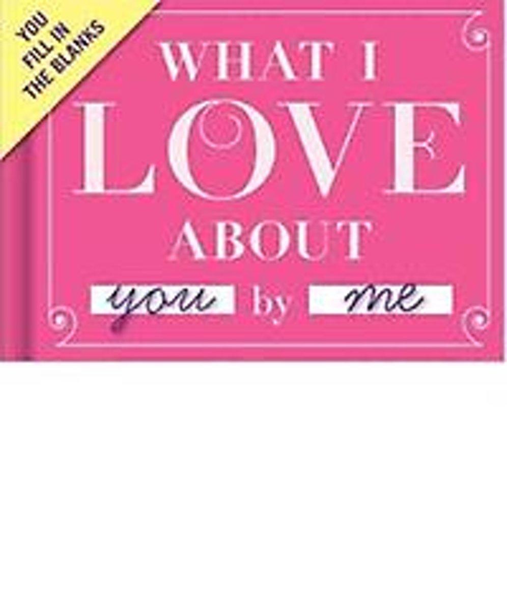 e0cf9da40e256e Dit kleine boekje vul je in voor een gepersonaliseerd kado. Maak het zo  lief, pikant of geestig als je wilt. Of jullie kunnen het What I Love About  You ...