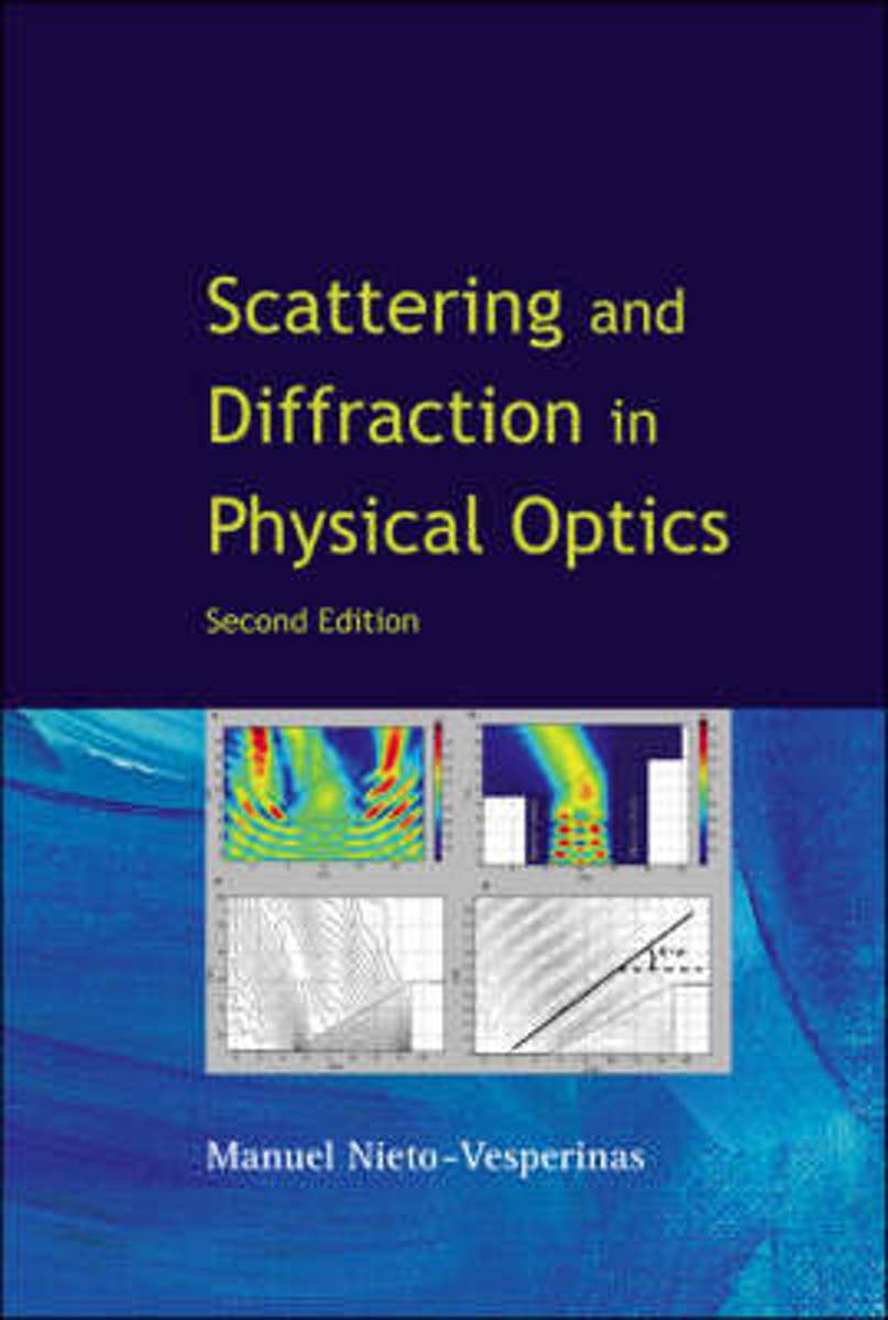 bol.com | Scattering And Diffraction In Physical Optics (2nd Edition) |  9789812563408 | Manuel.