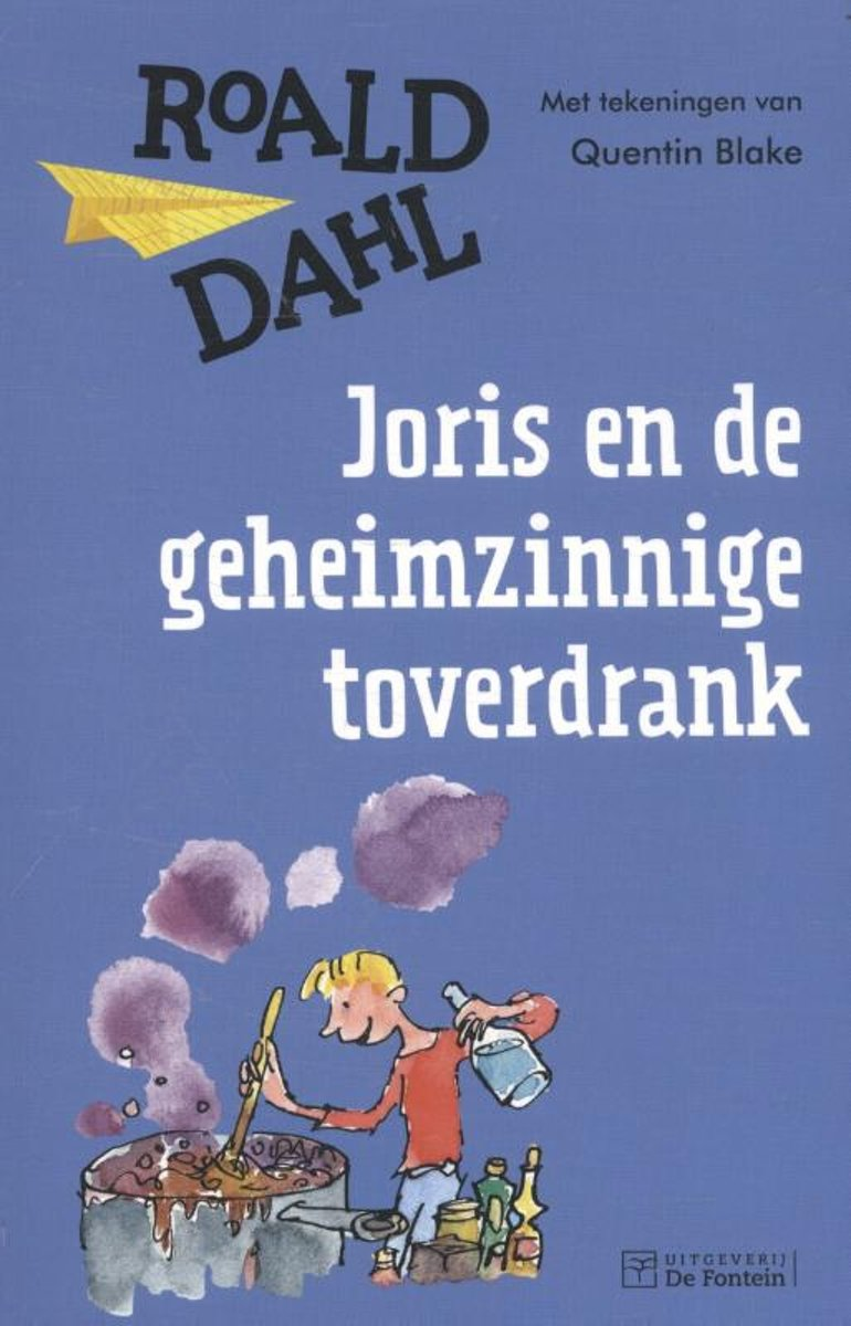 bol.com | Joris en de geheimzinnige toverdrank, Roald Dahl ...