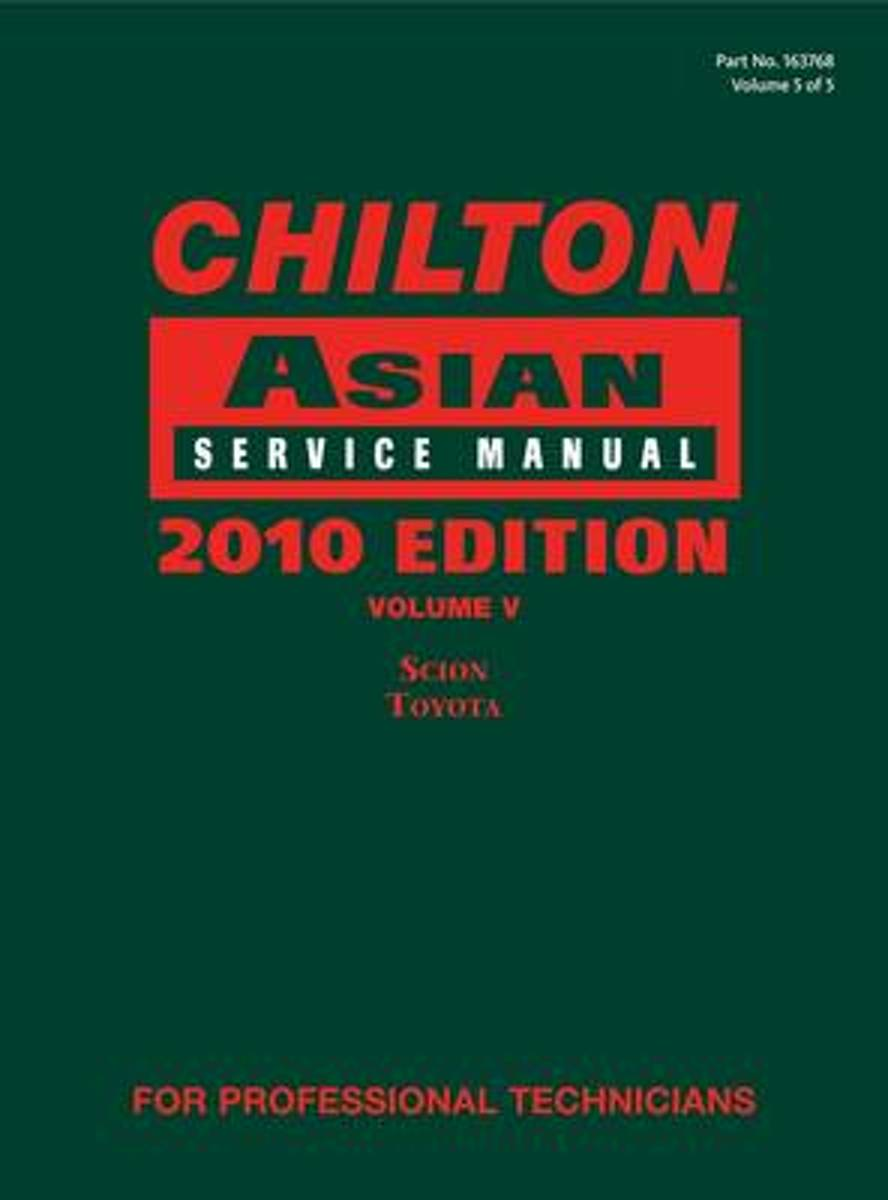 bol.com | Chilton Asian Service Manual, 2010 Edition, Volume 5 |  9781111037680 | Chilton | Boeken