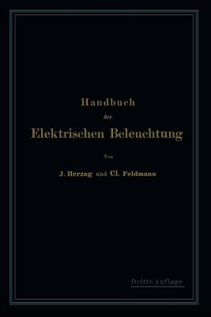 bol.com | Handbuch Der Elektrischen Beleuchtung, Clarence Herzog ...