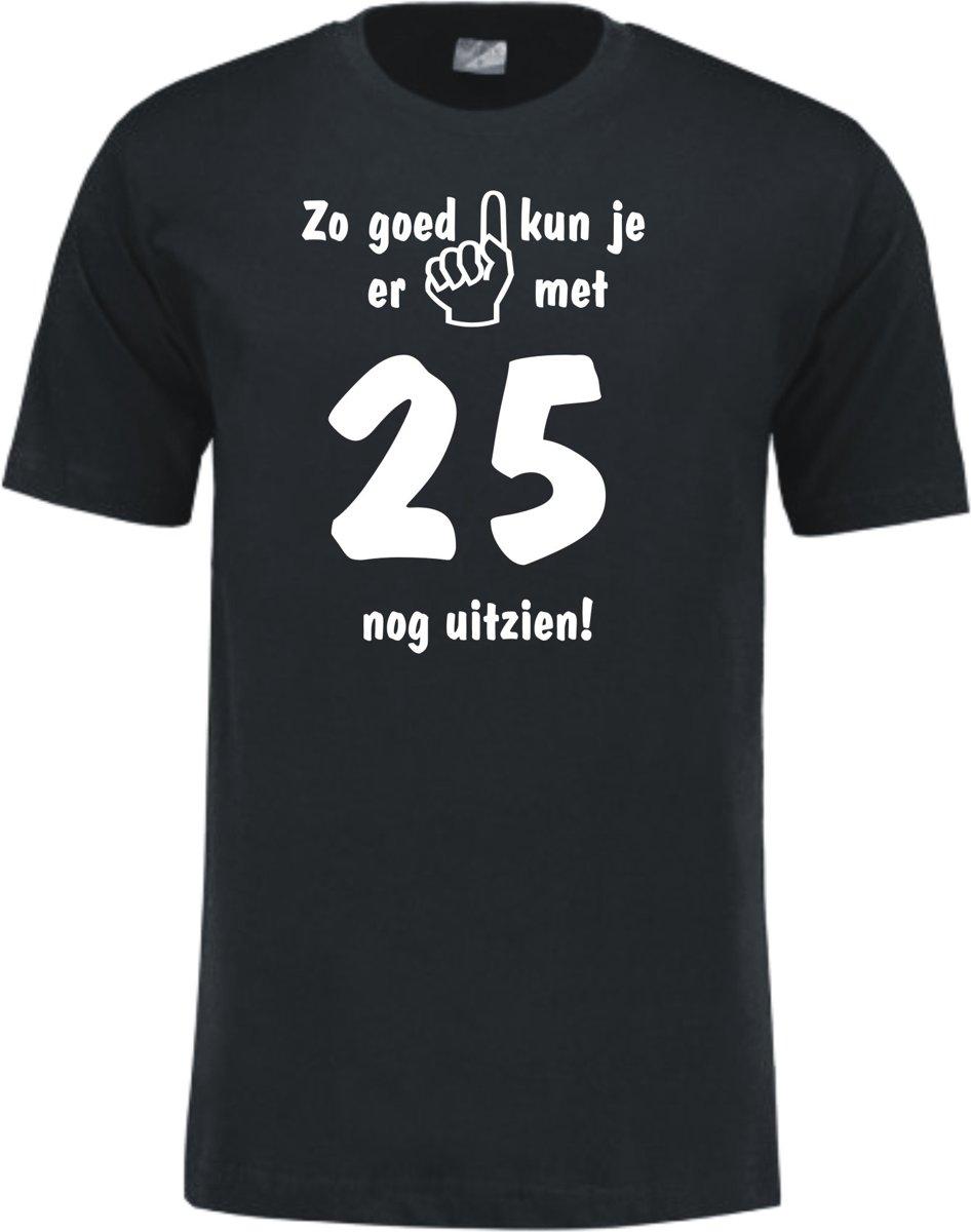 db610f78695 Mijncadeautje - Leeftijd T-shirt - Zo goed kun je er uitzien 25 jaar -  Unisex - Zwart (maat M)