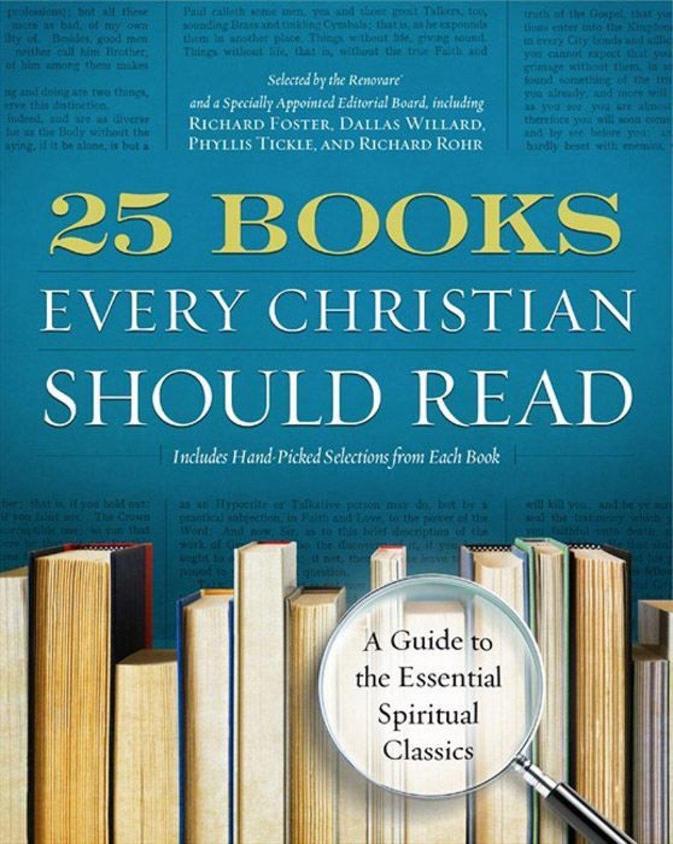Bolcom 25 Books Every Christian Should Read Ebook Renovare