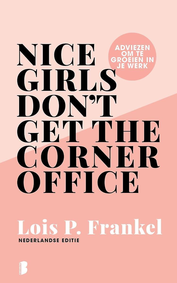 Afbeelding voor Nice girls don't get the corner office