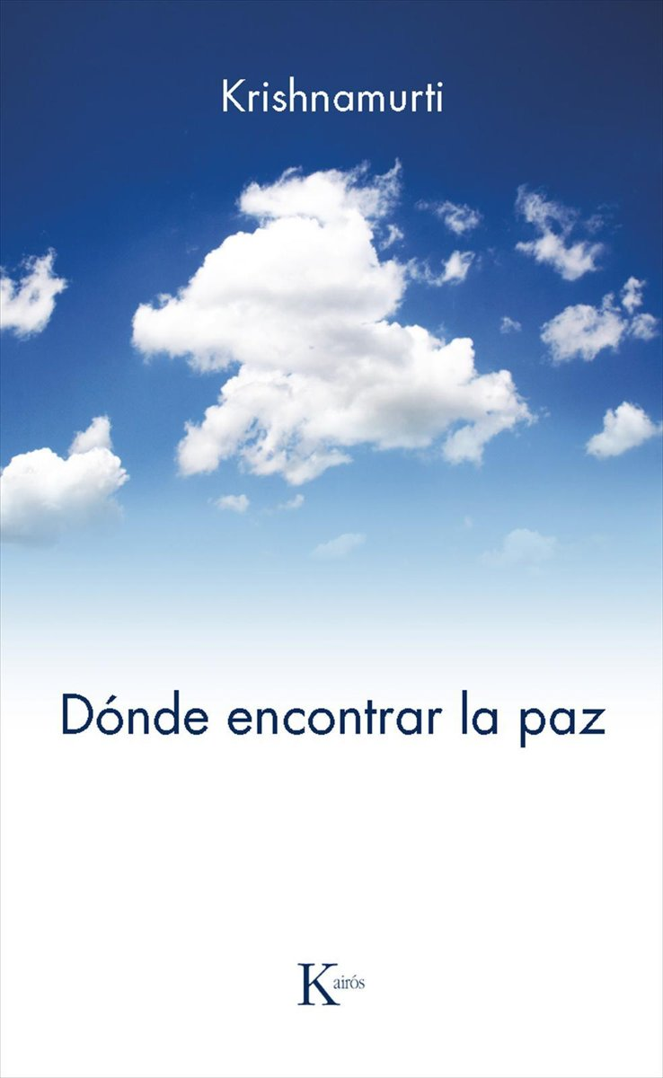 bol.com   Donde encontrar la paz (ebook), Jiddu Krishnamurti    9788499882802   Boeken
