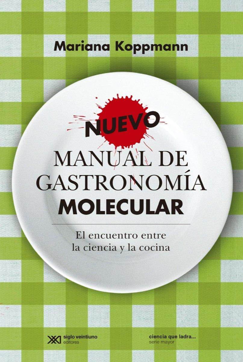 bol.com | Nuevo manual de gastronomía molecular: el encuentro entre la  ciencia y la cocina.