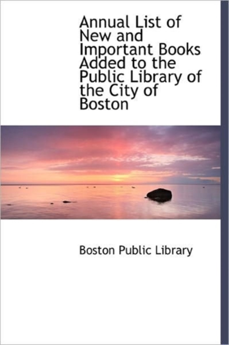 bol.com | Annual List of New and Important Books Added to the Public Library  of the City of.