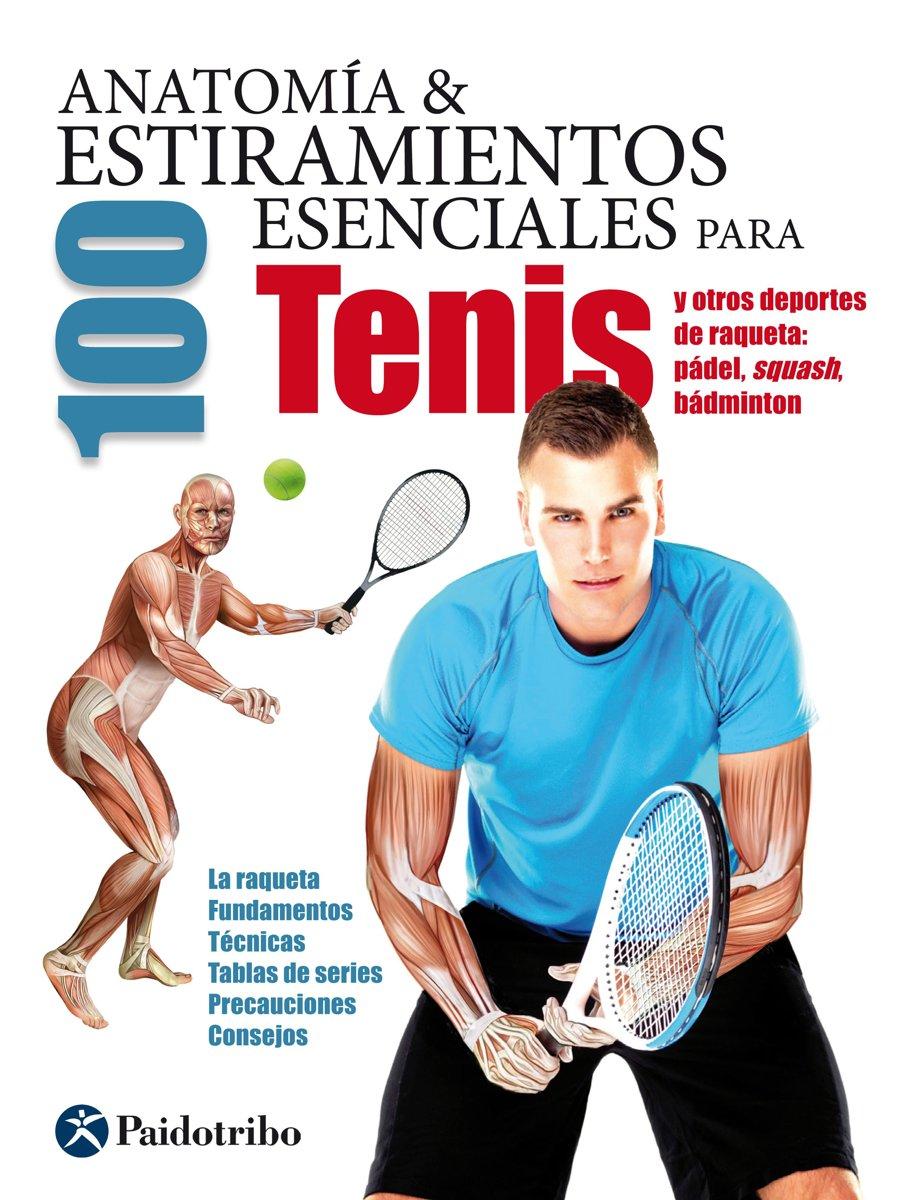 bol.com | Anatomía & 100 estiramientos para tenis (ebook), Guillermo ...