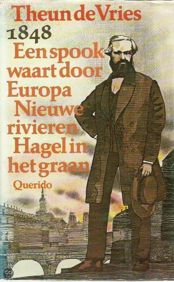 bol.com | 1848, bevat: Een spook waart door Europa, Nieuwe Rivieren en  Hagel in het graan, Vries.