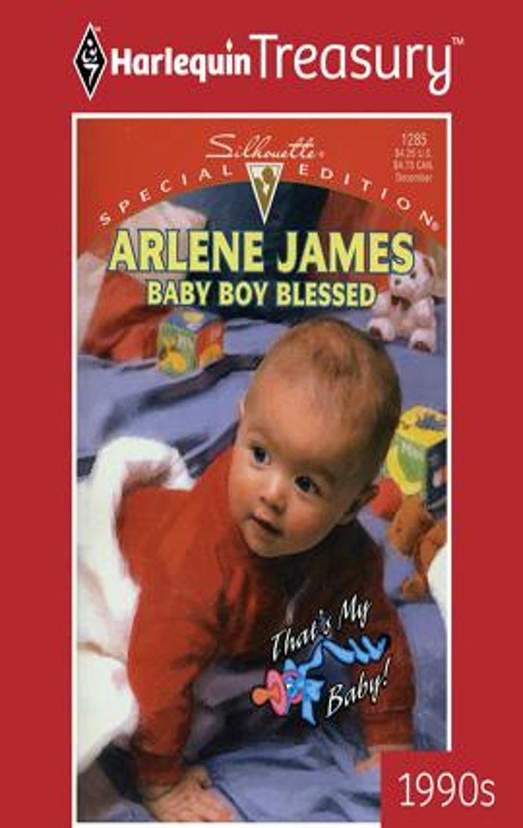 Bolcom Baby Boy Blessed Ebook Arlene James 9781459260443