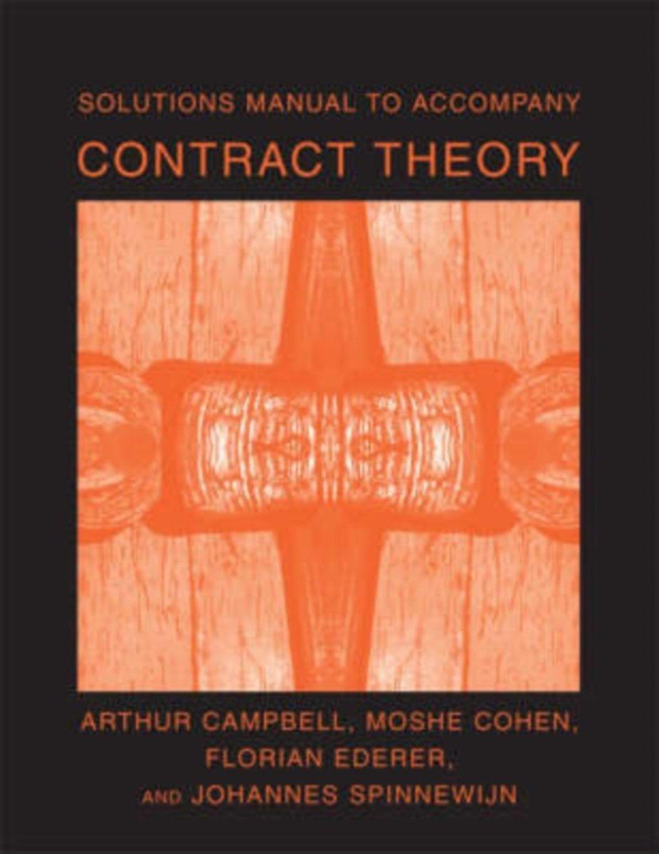 bol.com   Solutions Manual to Accompany Contract Theory   9780262532990    Arthur A. Campbell  .